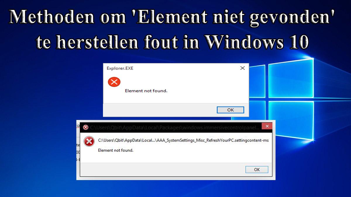 verwijder 'Element niet gevonden' in Windows 10