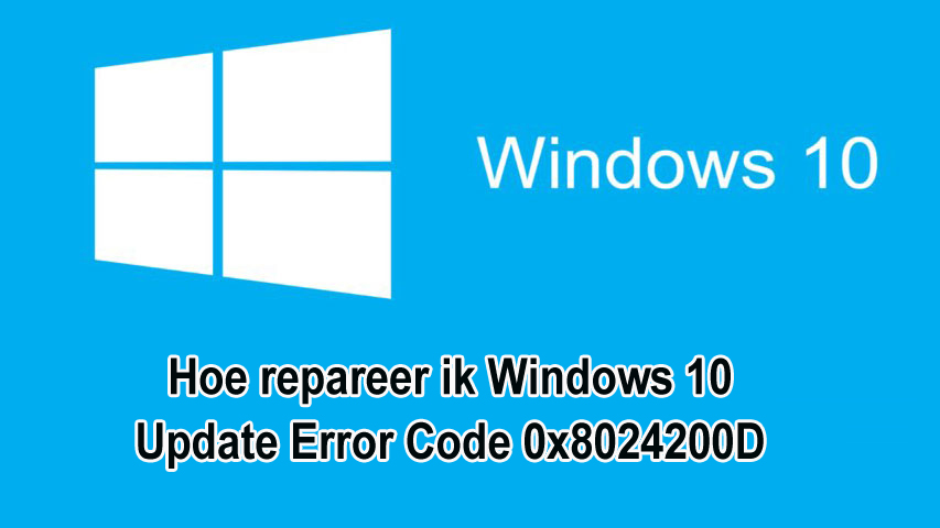 Windows 10 Update Error Code 0x8024200D