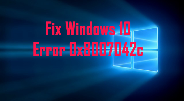 herstel Windows 10 Update Error 0x8007042c