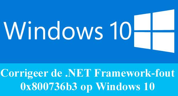 verwijderen .NET Framework-fout 0x800736b3