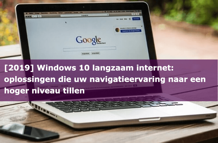 Windows 10 langzaam internet