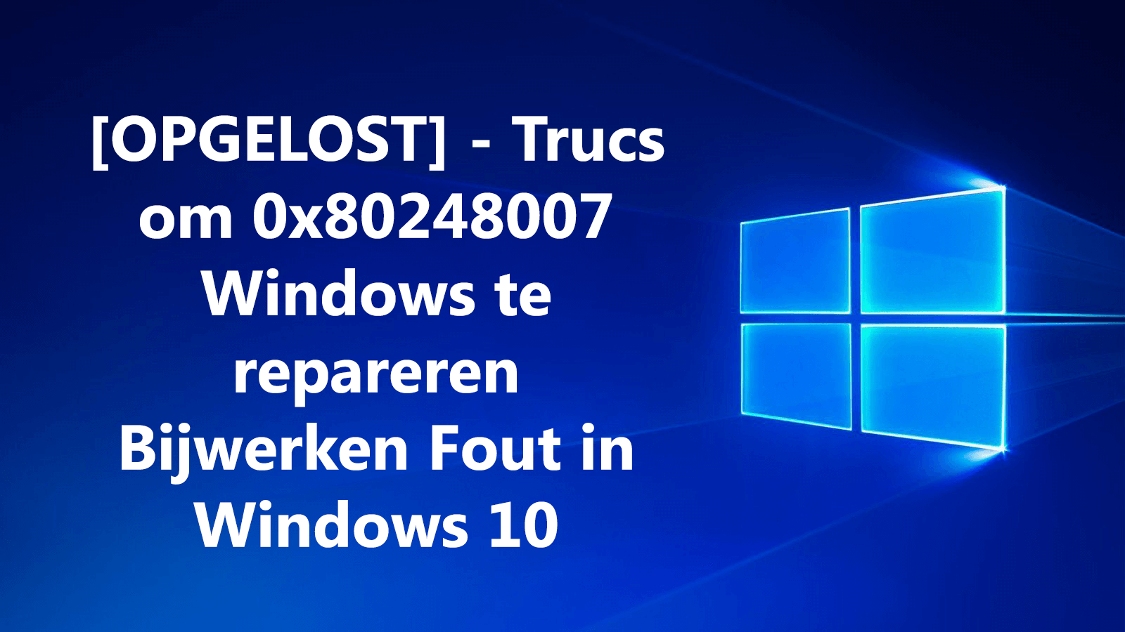 fout 0x80248007 in Windows 10