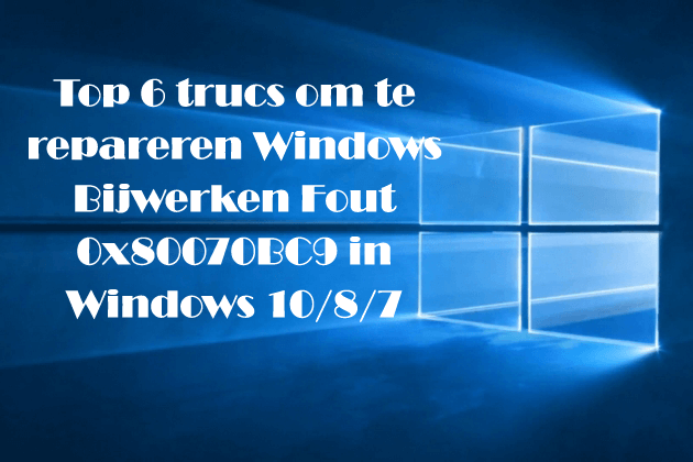 Windows bijwerken fout 0x80070BC9