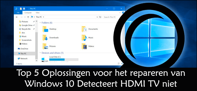 Fix Windows 10 Detecteert HDMI TV niet