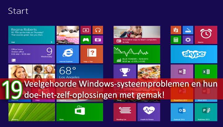 19 Veelgehoorde Windows-systeemproblemen en hun doe-het-zelf-oplossingen met gemak!